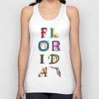 florida Tank Tops featuring Florida by Fimbis
