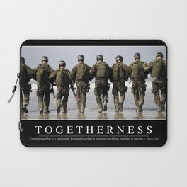 Togetherness: Inspirational Quote and Motivational Poster Laptop Sleeve