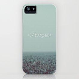 </hope> iPhone Case