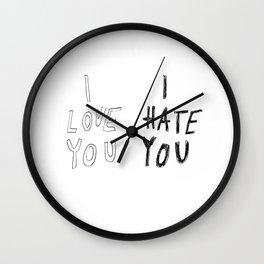 I LOVE YOU \ I HATE YOU Wall Clock