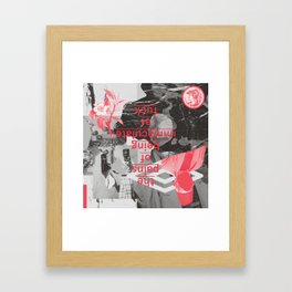 The Pains of Being Immaculate As Fuck Framed Art Print