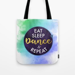 Eat Sleep Dance and Repeat faux gold foil glitter letters typography design for Dancer Tote Bag