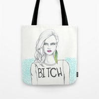 bitch Tote Bags featuring bitch by Guadalupe Jiménez