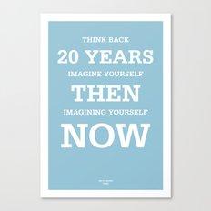 20 Years Canvas Print