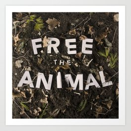 Free the Animal Art Print