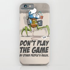Don't Play The Game By Other People's Rules Slim Case iPhone 6