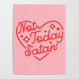not today satan II Poster