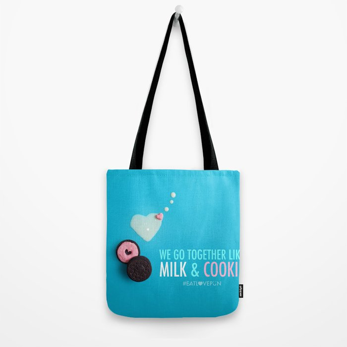 We Go Together Like Milk & Cookie Tote Bag