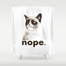 NOPE - Grumpy cat. Shower Curtain