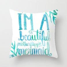 Motherflipp'n Mermaid Throw Pillow