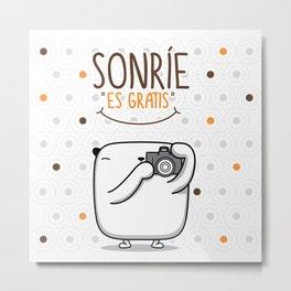 "Opi Sonrie ""Es gratis"" Metal Print"
