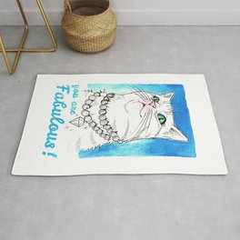 You are fabulous. Luxurius cat to remind you that you are special. Rug