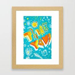 Thank you ! Framed Art Print