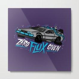 Zero Flux Given Metal Print