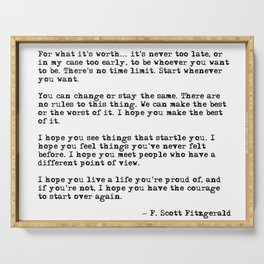 For what it's worth - F Scott Fitzgerald quote Serving Tray