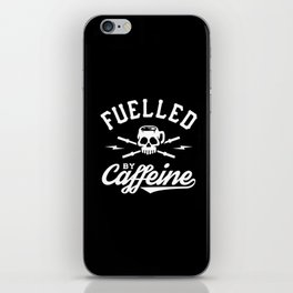 Fuelled By Caffeine iPhone Skin