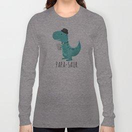Papa-saur Long Sleeve T-shirt