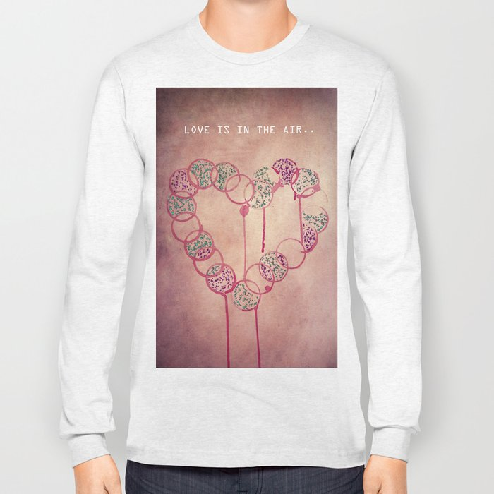 Love is in the air.. Long Sleeve T-shirt