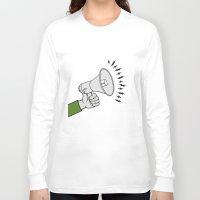 propaganda Long Sleeve T-shirts featuring Megaphone propaganda by Et Voilà