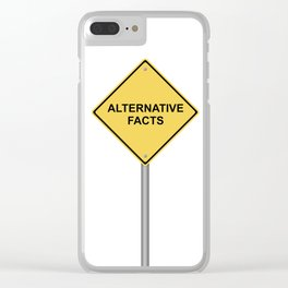 Warning Sign Alternative Facts Clear iPhone Case