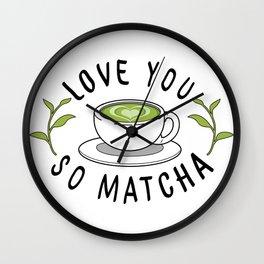 Love So Matcha Wall Clock