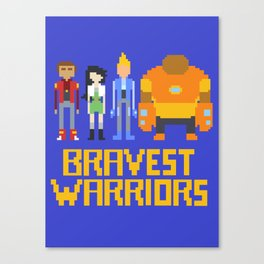 Bravest Warriors Canvas Print