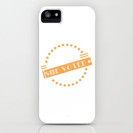 "Looking for a nice gift this seasons of giving? Here's a nice tee for you! ""Nevertheless She Voted"" iPhone Case"