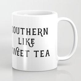 Southern like Sweet Tea Coffee Mug