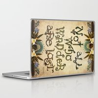 not all who wander are lost Laptop & iPad Skins featuring Not All Who Wander by Jenndalyn