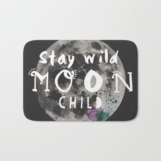 Stay wild moon child (full moon) Bath Mat