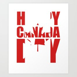 Canadian Happy Canada Day Art Print