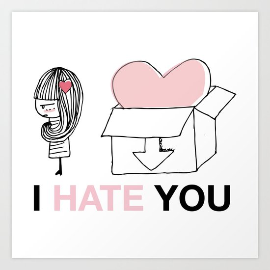 I Hate You / Box Art Print
