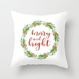 Christmas wreath-merry and bright Throw Pillow