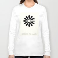 looking for alaska Long Sleeve T-shirts featuring Looking for Alaska by green.lime