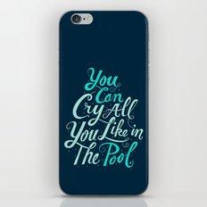 Cry in the Pool iPhone & iPod Skin