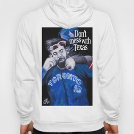 Don't Mess with Texas! Hoody