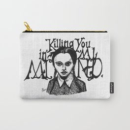Killing You in My Mind Carry-All Pouch