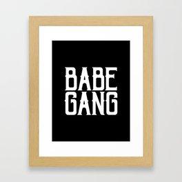 Babe Gang - White Framed Art Print