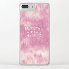 Run away with me my love Clear iPhone Case