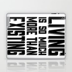 Living & Existing two Laptop & iPad Skin
