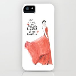 Ruin Your Lipstick iPhone Case