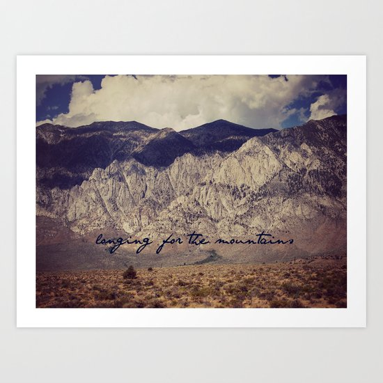 longing for the mountains Art Print