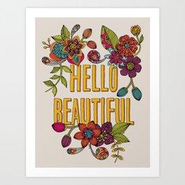 Hello Beautiful Art Print