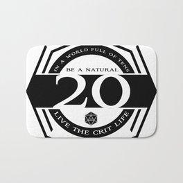 D20 Crit Life Be a Nat 20 Bath Mat