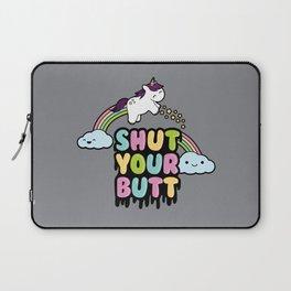 Shut Your Butt Laptop Sleeve