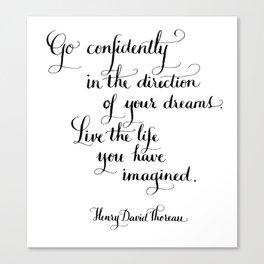 Go Confidently Canvas Print