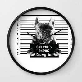 Funny French Bulldog Prisoner design Bad Puppy in Jail Gift design Wall Clock