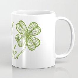 Good luck! Coffee Mug