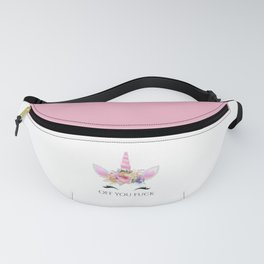 Off You Fuck, Cute, Funny, Quote Fanny Pack