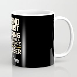 Weekend Forecast Golfing With a Chance Of Beer Coffee Mug
